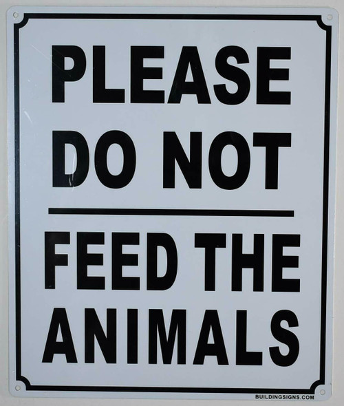 Please Do Not Feed The Animals Signage