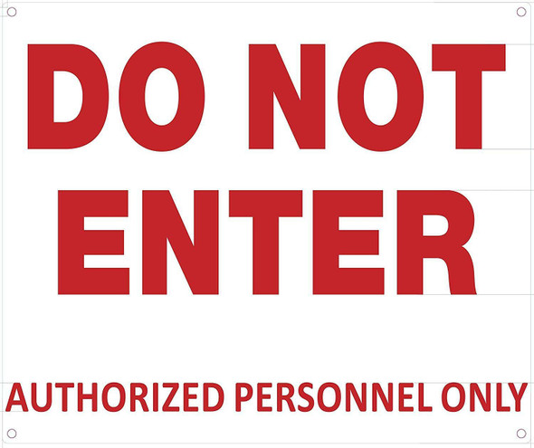 DO NOT Enter Authorized Personnel ONLY Sign