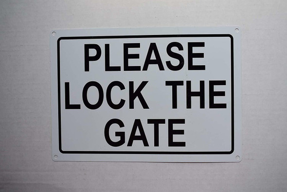 Please Lock GATE Signage
