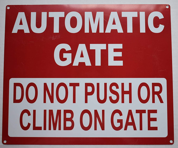 Automatic GATE DO NOT Push OR Climb Signage