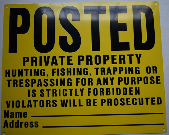 Posted Private Property No Hunting Fishing Trapping Sign