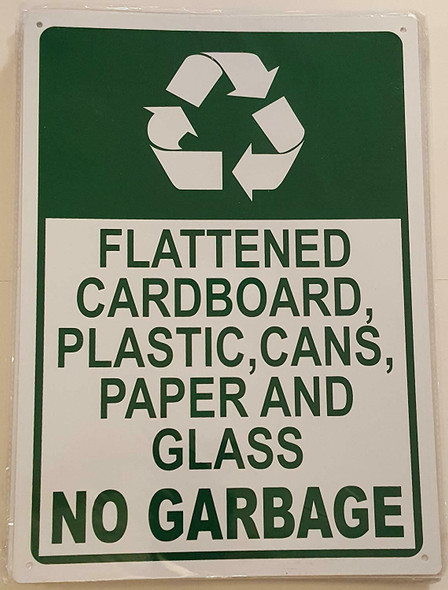 Flattened Cardboard, Plastic, Cans, Paper And Glass SIGN.