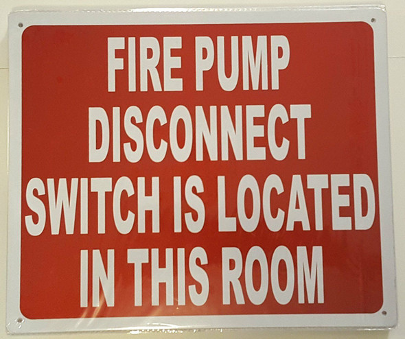 FIRE PUMP DISCONNECT SWITCH IS LOCATED IN THIS ROOM Signage