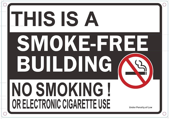 This is Smoke Free Building NO Smoking OR Electric Cigarettes USE Sign