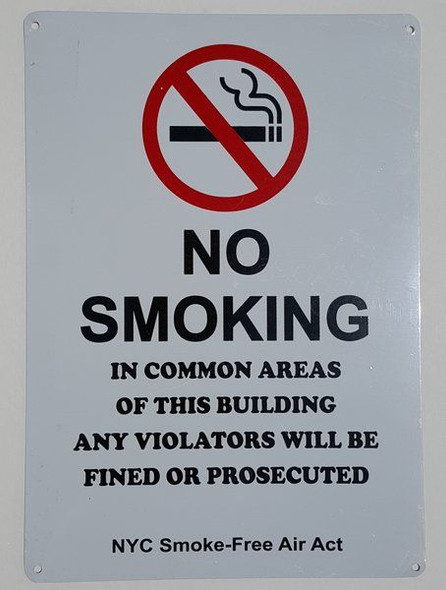 No Smoking - In Common Areas Of This Building Any Violators Will Be Fined Or Prosecuted, NYC Smoke-Free Air Act Signage