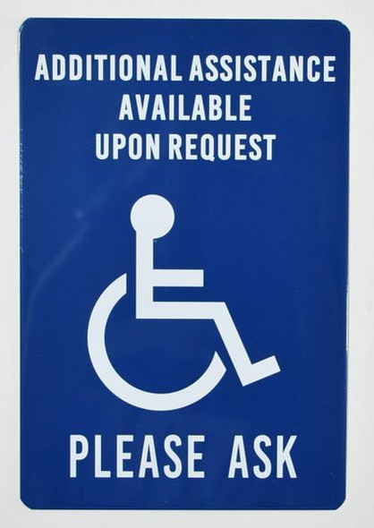 Additional Assistance Available Upon Request SIGN -The Pour Tous Blue LINE -Tactile Signs   Braille sign