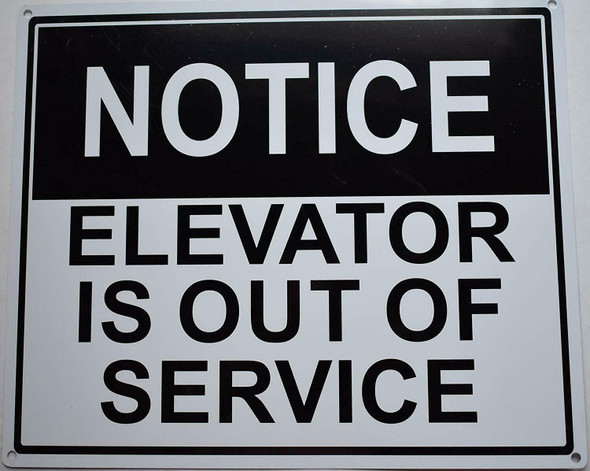 Notice Elevator is Out of Service SIGNAGE (White Background,Aluminium, )