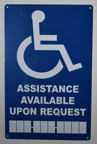 Assistance Available Upon Request with Phone Number SIGN -The Pour Tous Blue LINE -Tactile Signs  Ada sign