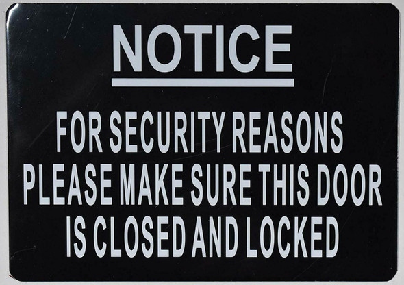 for Security Reasons Please Make Sure This Door is Closed and Locked Signage