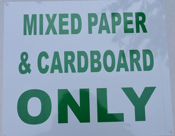 MIXED PAPER AND CARDBOARD ONLY SIGNAGE