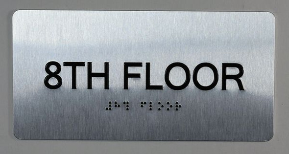 8th Floor Sign- Floor Number Tactile Touch Braille Sign