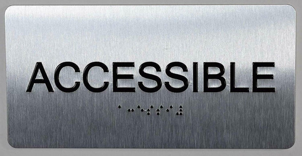 ACCESSIBLE Sign Silver-Tactile Touch Braille Sign