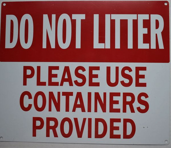 DO NOT Litter Please USE CONTAINERS PROVIDED Signage
