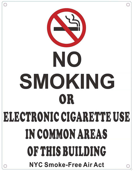 NO Smoking OR Electronic Cigarette USE in Common Areas of This Building - NYC Smoke Free ACT Sign