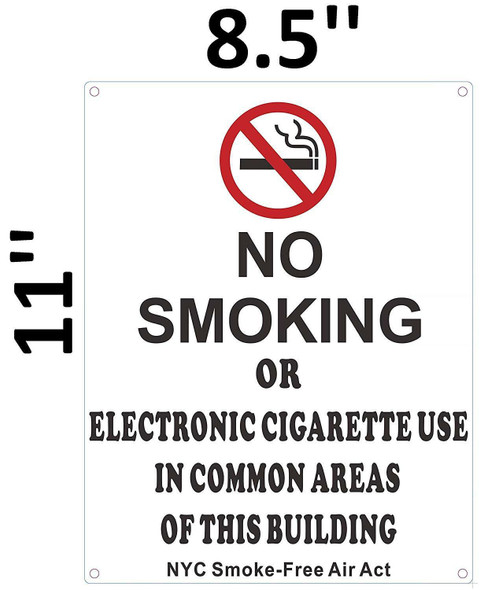 NO Smoking OR Electronic Cigarette USE in Common Areas of This Building - NYC Smoke Free ACT Signage