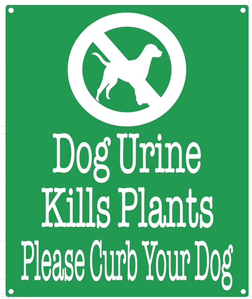Dog Urine Kills Plants Please Curb Your Dog SignGreen,