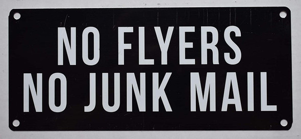 NO Flyers NO Junk Mail Sign