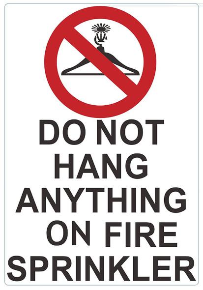 DO NOT Hang Anything ON FIRE Sprinkler Sign