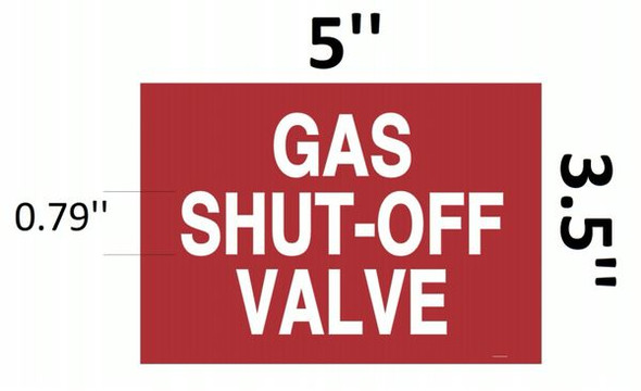 GAS SHUT-OFF VALVE SIGN Red