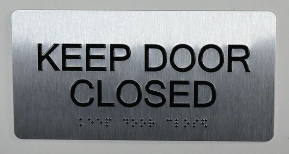 Keep Door Closed Sign -Tactile Touch   Braille sign - The Sensation line -Tactile Signs  Braille sign