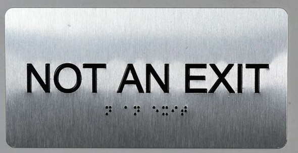 NOT an EXIT Sign Silver-Tactile Touch Braille