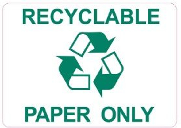 RECYCLABLE PAPER ONLY SIGN (WHITE,STICKER)