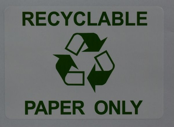 PAPER ONLY SIGN RECYCLABLE for Building