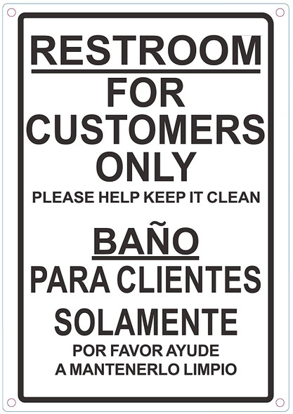 Restroom for CUSTOMERS ONLY English/Spanish Sign