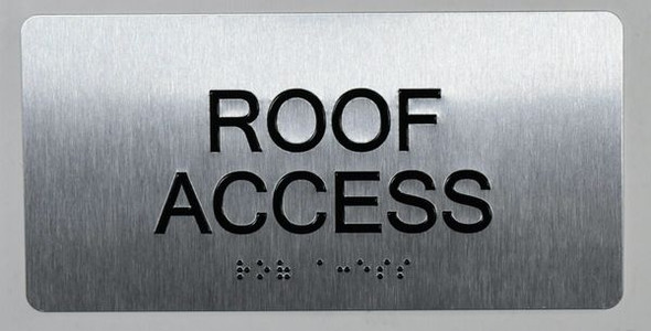 ROOF Access Sign Silver -Tactile Touch Braille Sign