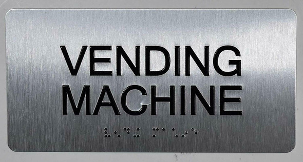Vending Machine Sign Silver-Tactile Touch Braille Sign