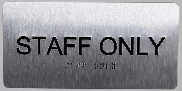 Staff ONLY Sign Silver-Tactile Touch Braille Sign