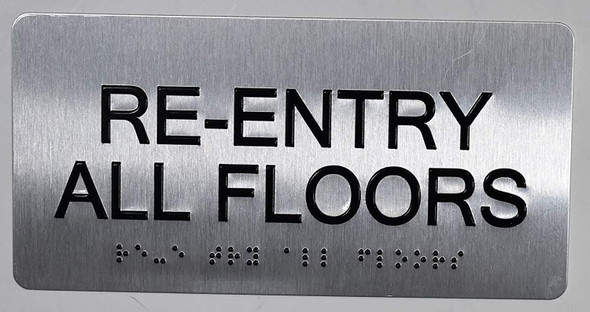 RE-Entry All Floors Silver Sign-Tactile Touch Braille Sign