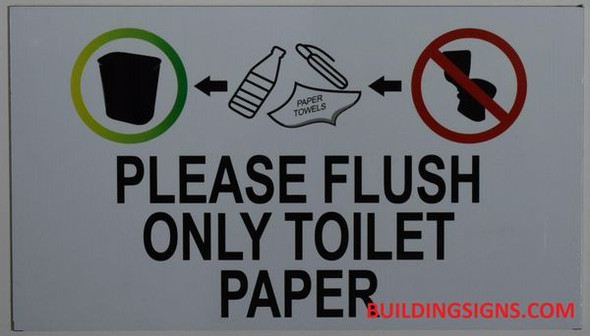 PLEASE FLUSH ONLY TOILET PAPER SIGN for Building