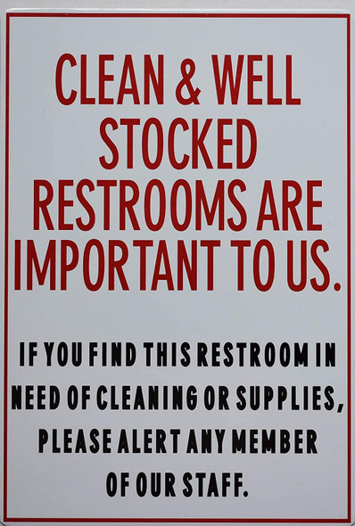Toilet Sign- Clean and Well Stocked Restrooms are Important to us Sign