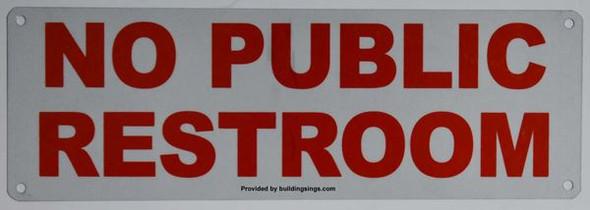 NO PUBLIC RESTROOM dob SIGN