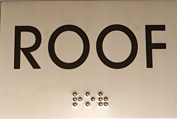 ROOF Sign -Tactile Signs  STAINLESS STEEL Ada sign