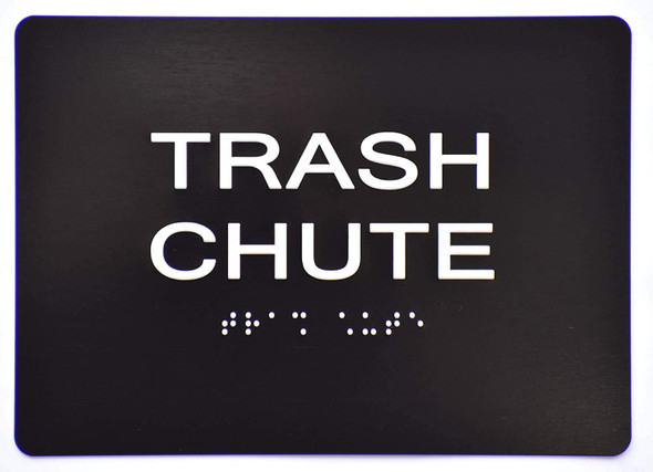 Trash Chute Sign -Black,