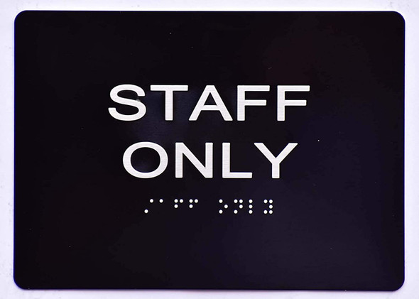 Staff ONLY Sign -Tactile Signs  The Sensation line  Braille sign