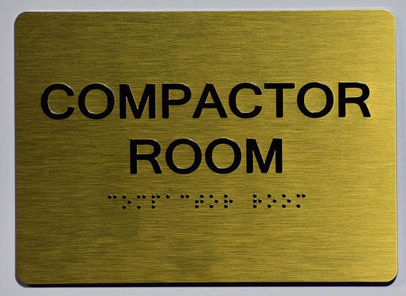 Compactor Room Sign-Gold,