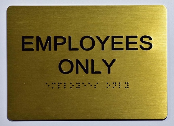 Employees ONLY Sign-Gold,