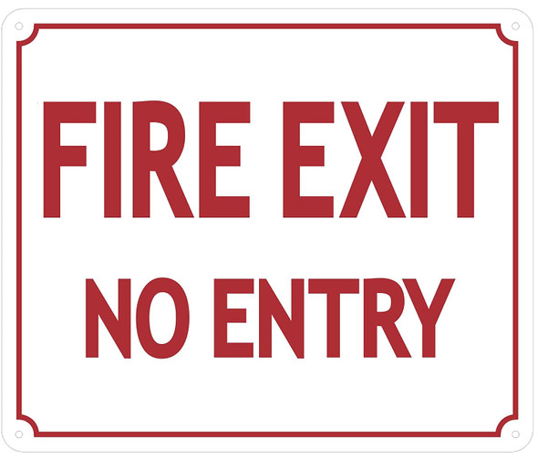 FIRE EXIT NO Entry Sign