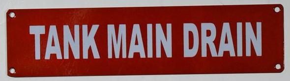 Tank Main Drain Signage