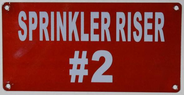Sprinkler Riser #2 Sign