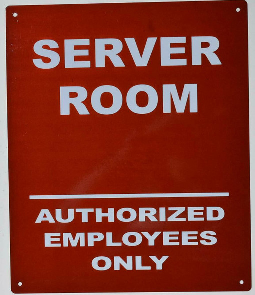 Server Room Authorized Employees ONLY SIGNAGE (Reflective !!,Aluminium, RED Background,  )