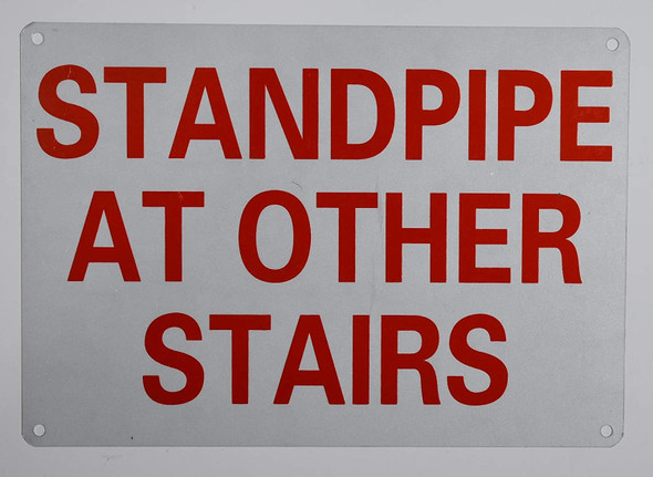 Standpipe at Other Stairs Sign ,