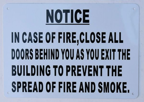in CASE of FIRE Close All Doors Behind You Signage
