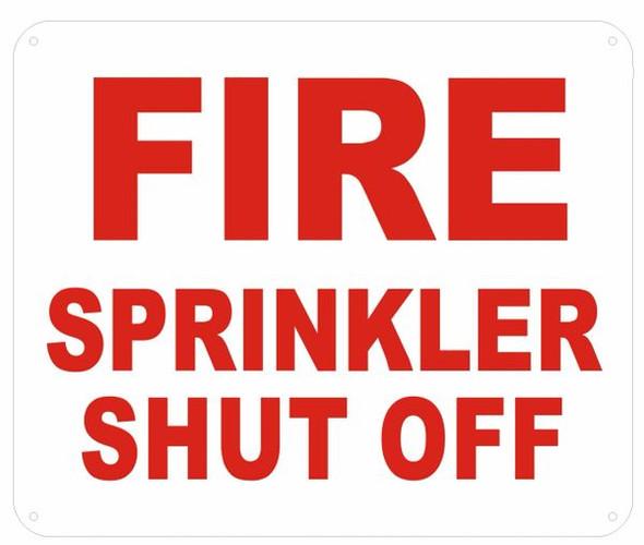 FIRE Sprinkler Shut-Off Signage