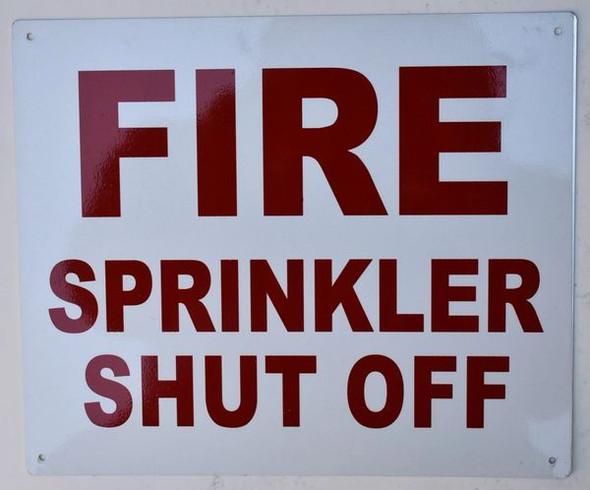FIRE Sprinkler Shut-Off Sign