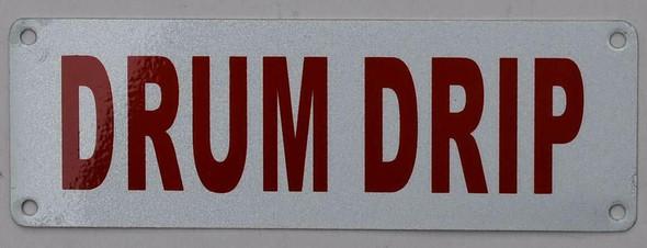 Drum DRIP Sign