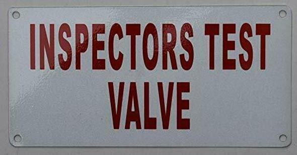 Fire Dept INSPECTOR Test Valve Sign
